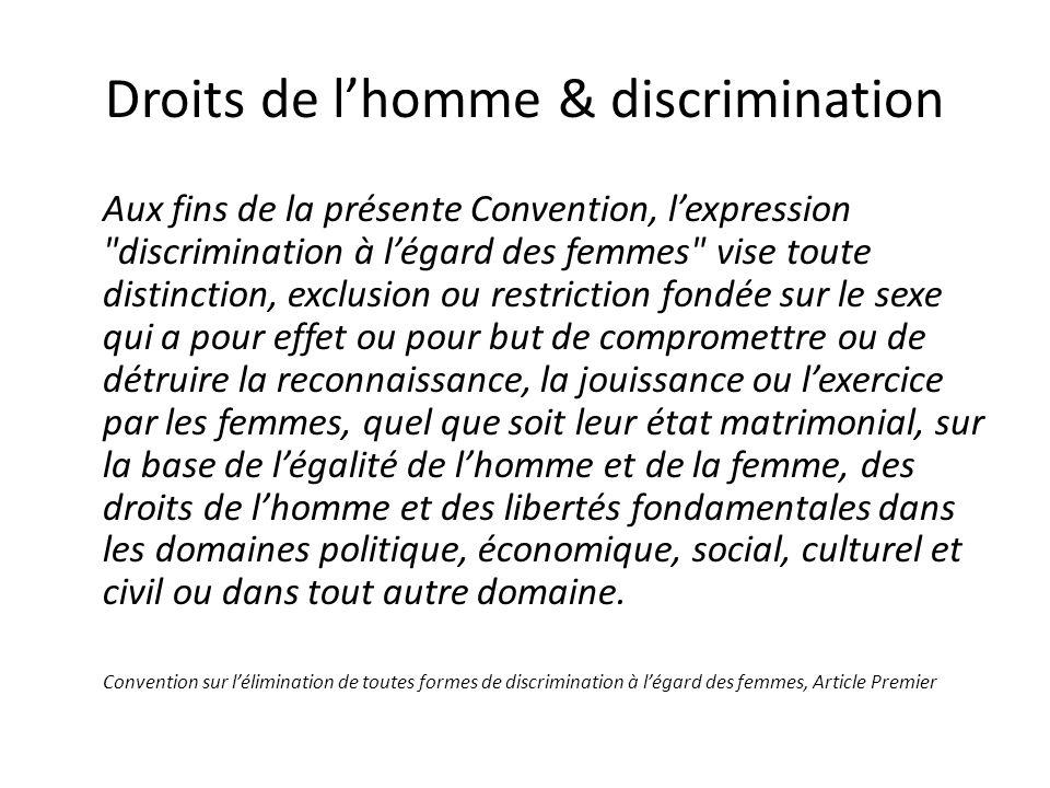 Droits de lhomme & discrimination Aux fins de la présente Convention, lexpression