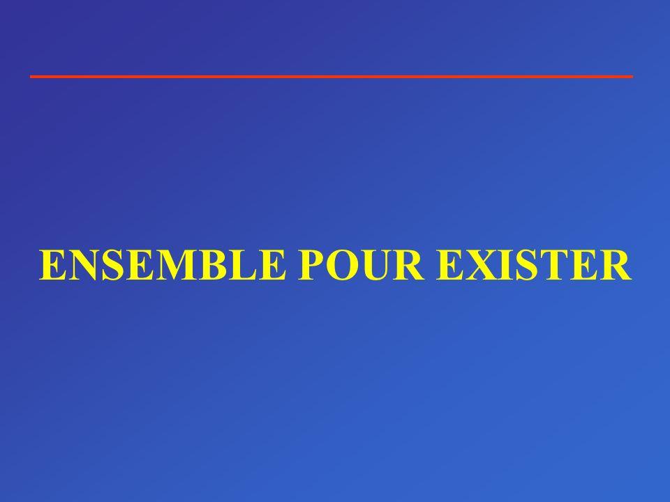 ENSEMBLE POUR EXISTER