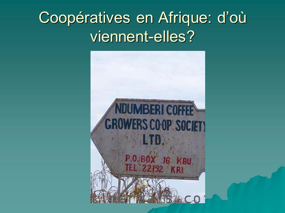 Coopératives en Afrique: doù viennent-elles