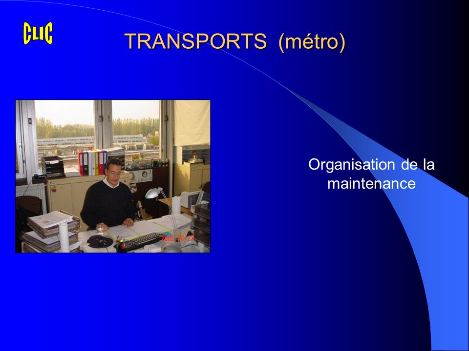 TRANSPORTS (métro) Organisation de la maintenance