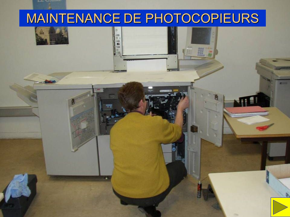 MAINTENANCE DE PHOTOCOPIEURS