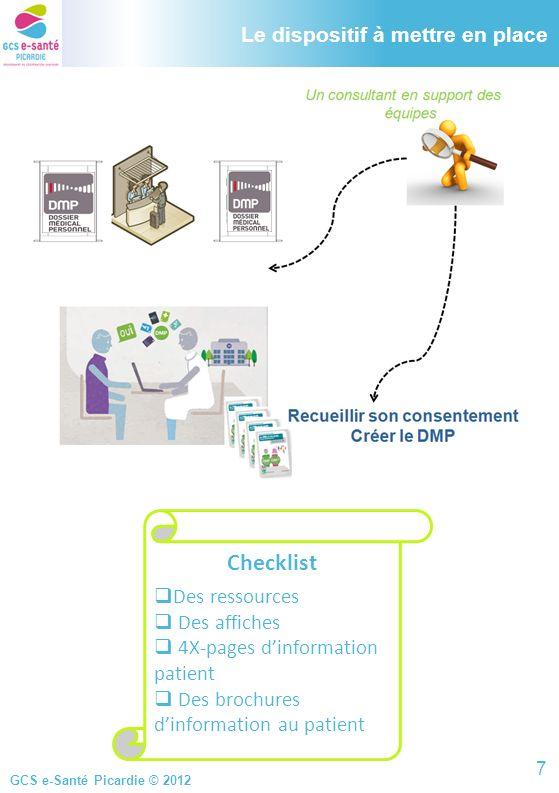 GCS e-Santé Picardie © 2012 FAQ sur le DMP (4/4) 11) Puis-je consulter mon DMP .