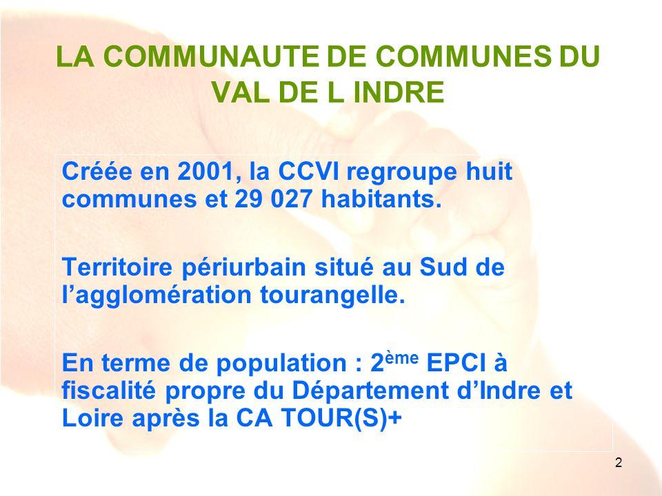 2 LA COMMUNAUTE DE COMMUNES DU VAL DE L INDRE Créée en 2001, la CCVI regroupe huit communes et 29 027 habitants. Territoire périurbain situé au Sud de