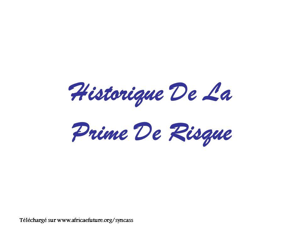 Historique De La Prime De Risque Téléchargé sur www.africaefuture.org/syncass
