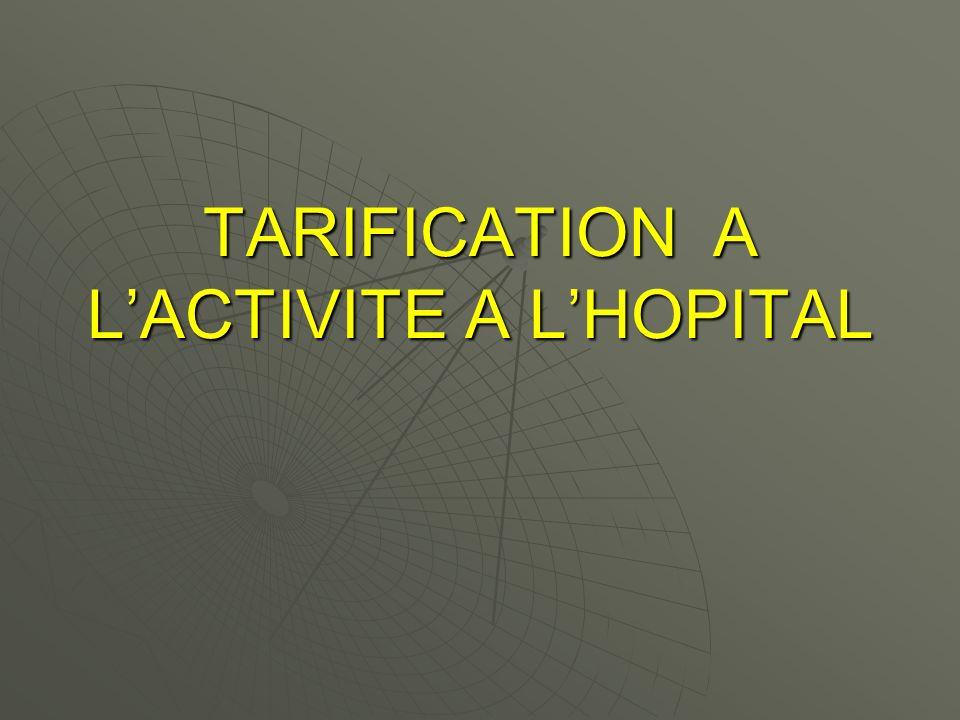 TARIFICATION A LACTIVITE A LHOPITAL
