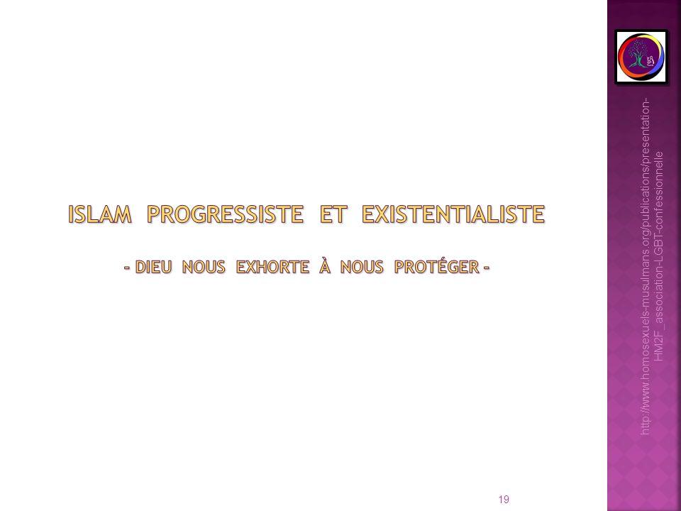 19 http://www.homosexuels-musulmans.org/publications/presentation- HM2F_association-LGBT-confessionnelle