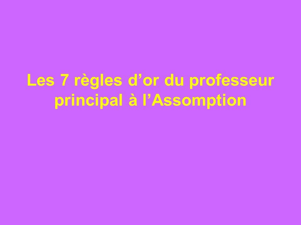 Les 7 règles dor du professeur principal à lAssomption