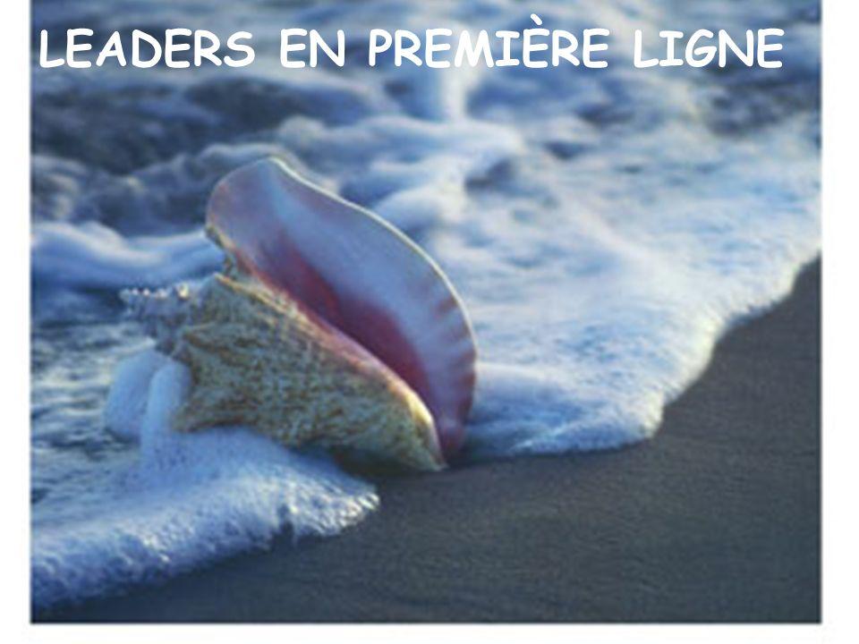 34 LEADERS EN PREMIÈRE LIGNE