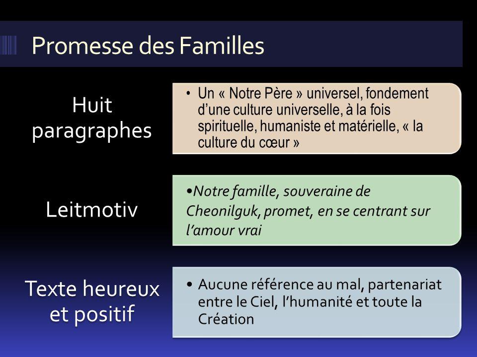 Promesse des Familles Un « Notre Père » universel, fondement dune culture universelle, à la fois spirituelle, humaniste et matérielle, « la culture du