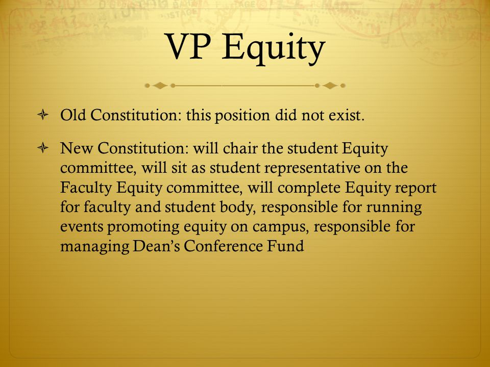 VP Equity Old Constitution: this position did not exist.