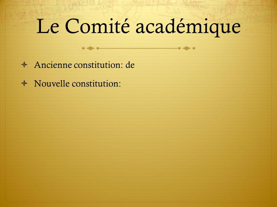 Le Comité académique Ancienne constitution: de Nouvelle constitution:
