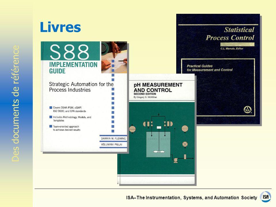 ISA–The Instrumentation, Systems, and Automation Society Répertoire de l instrumentation L information technique
