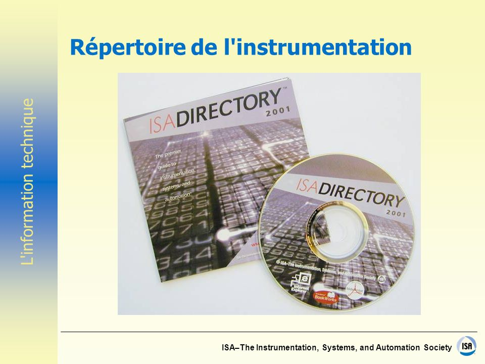 ISA–The Instrumentation, Systems, and Automation Society Répertoire de l instrumentation L information technique