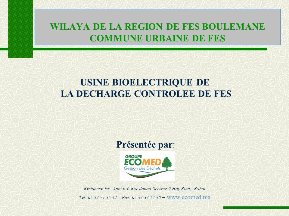 WILAYA DE LA REGION DE FES BOULEMANE COMMUNE URBAINE DE FES Résidence Isk Appt n°6 Rue Janaa Secteur 9 Hay Riad, Rabat Tél: 05 37 71 35 42 – Fax: 05 3