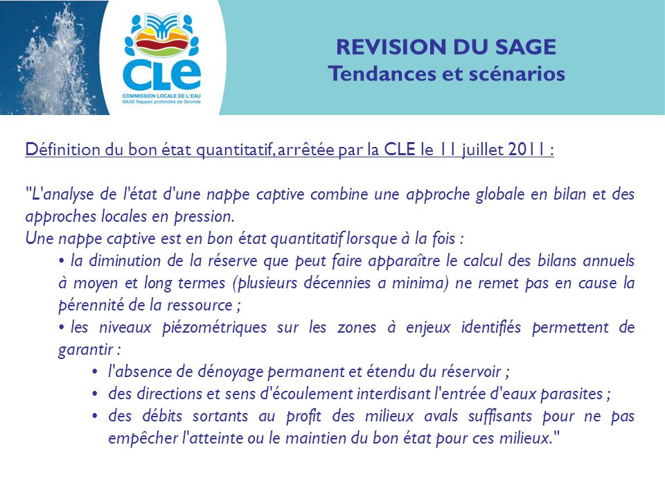 Définition du bon état quantitatif, arrêtée par la CLE le 11 juillet 2011 :