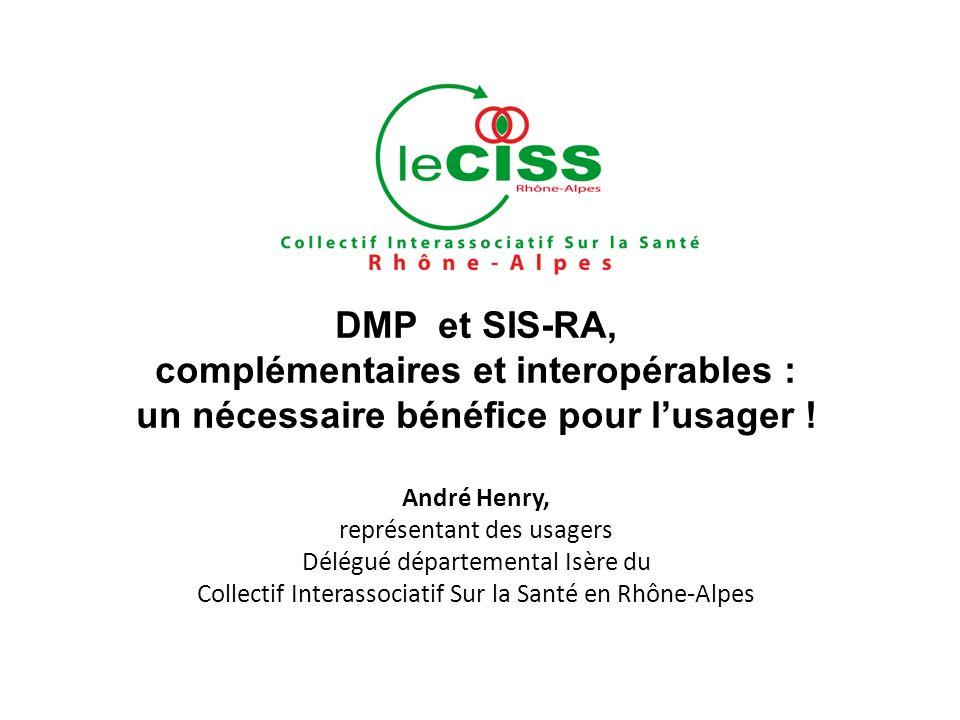 DMP et SIS-RA, complémentaires et interopérables : un nécessaire bénéfice pour lusager .