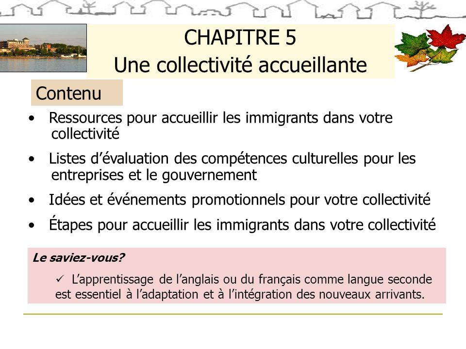 Contenu CHAPITRE 5 Une collectivité accueillante Le saviez-vous.