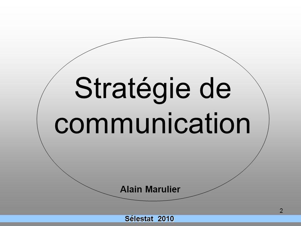 2 Alain Marulier Stratégie de communication Sélestat 2010