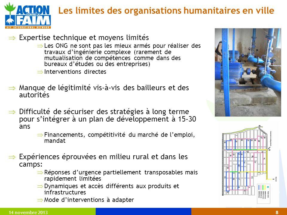 14 novembre 20138 Expertise technique et moyens limités Les ONG ne sont pas les mieux armés pour réaliser des travaux dingénierie complexe (rarement d