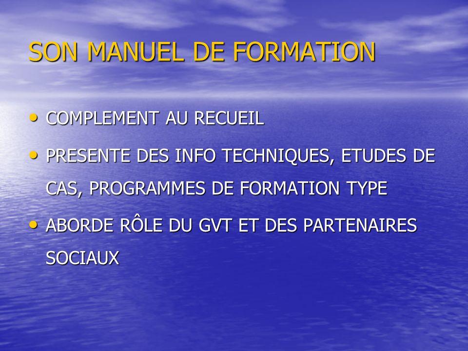 SON MANUEL DE FORMATION SON MANUEL DE FORMATION COMPLEMENT AU RECUEIL COMPLEMENT AU RECUEIL PRESENTE DES INFO TECHNIQUES, ETUDES DE CAS, PROGRAMMES DE