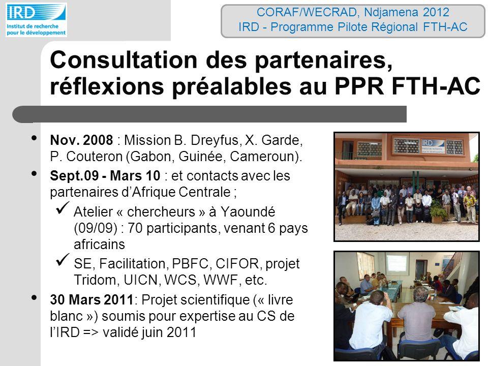 Consultation des partenaires, réflexions préalables au PPR FTH-AC Nov. 2008 : Mission B. Dreyfus, X. Garde, P. Couteron (Gabon, Guinée, Cameroun). Sep
