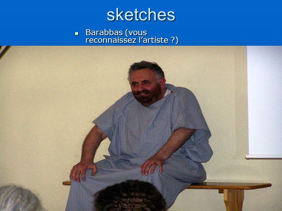 sketches Barabbas (vous reconnaissez lartiste ?)