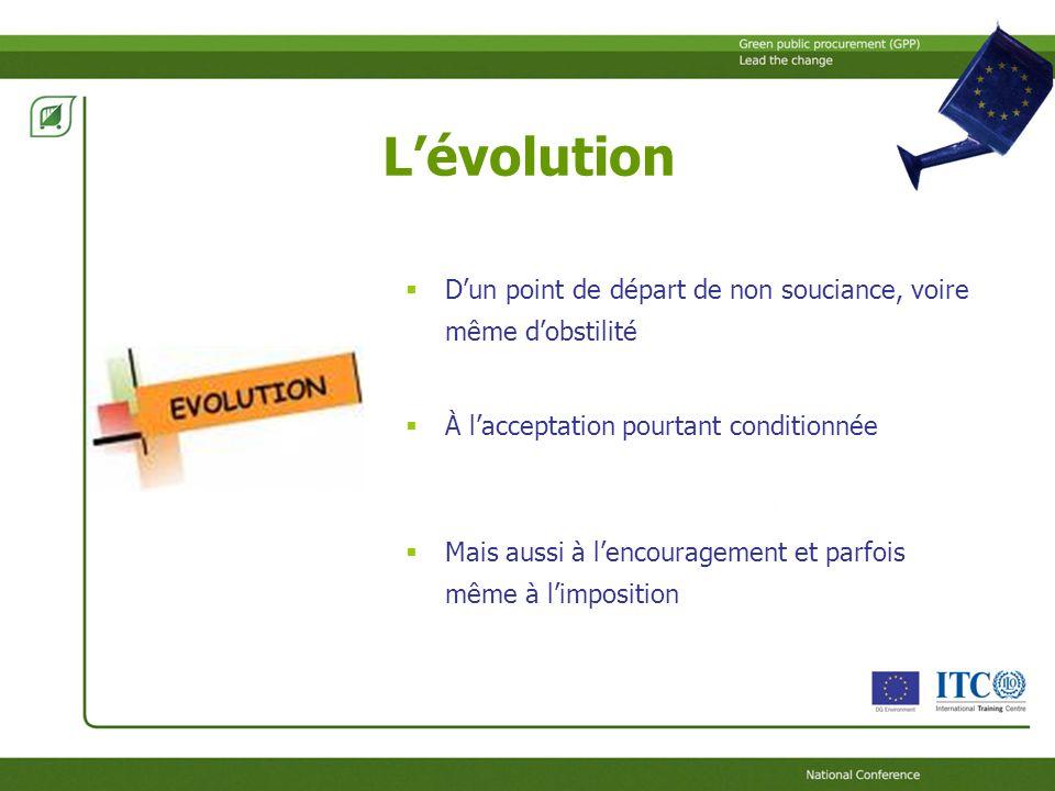 Le point de départ : louverture des marchés Limpératif de louverture/intégration des marchés (publics inclus) au niveau Européen Dont la nécessité de se passer de lutilisation des marchés publics comme levier de protectionnisme