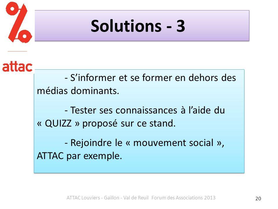 Solutions - 3 - Sinformer et se former en dehors des médias dominants.