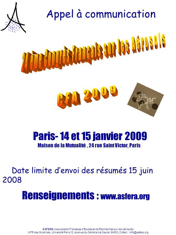 ASFERA (Association Française dEtudes et de Recherches sur les Aérosols) UFR des Sciences, Université Paris 12, avenue du Général de Gaulle, 94000, Cr