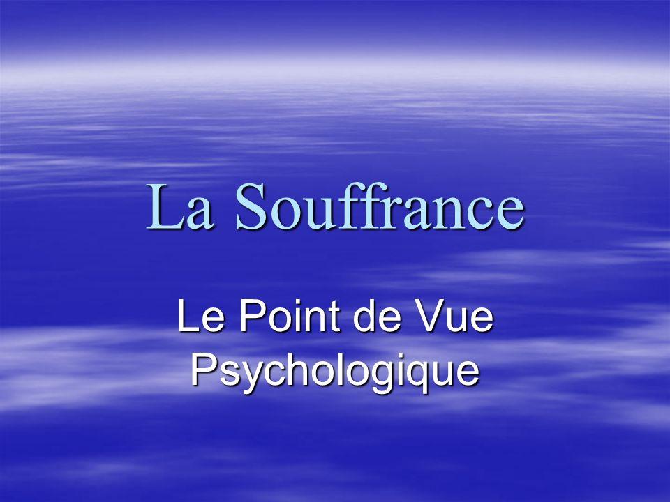 La Souffrance Le Point de Vue Psychologique