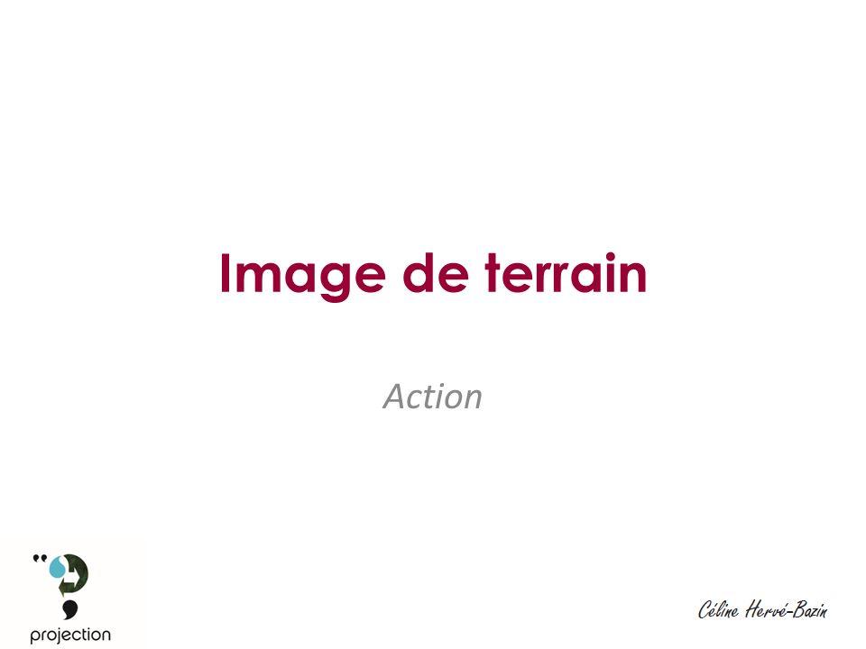 Image de terrain Action