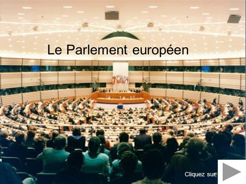 Le Parlement européen Cliquez sur