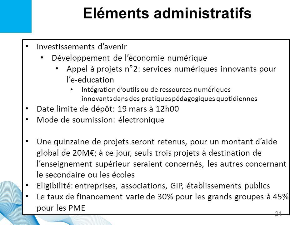 Eléments administratifs Investissements davenir Développement de léconomie numérique Appel à projets n°2: services numériques innovants pour le-educat