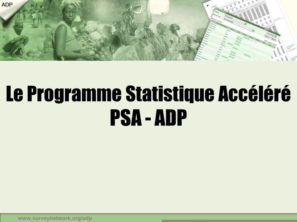 Le Programme Statistique Accéléré PSA - ADP