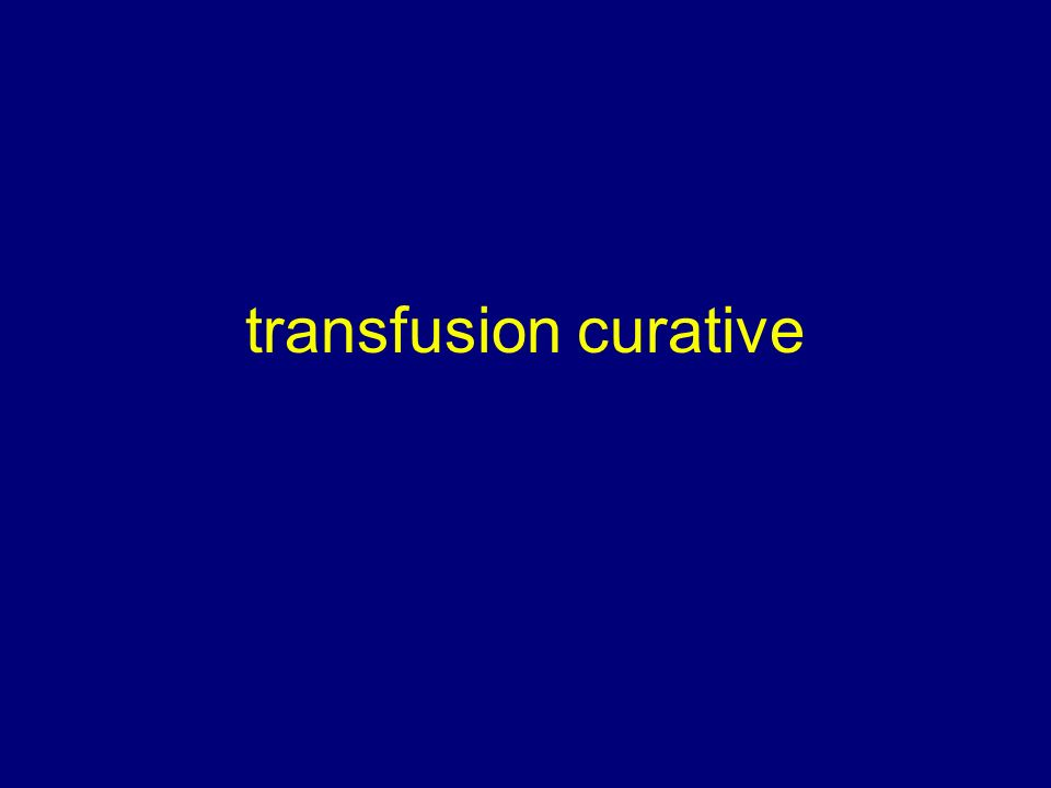transfusion curative