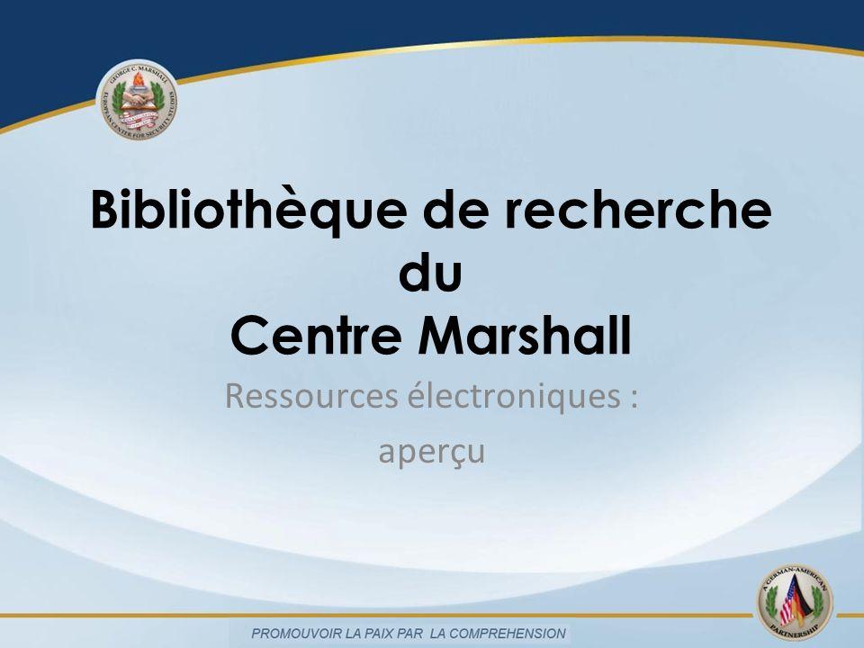 Bibliothèque de recherche du Centre Marshall Ressources électroniques : aperçu