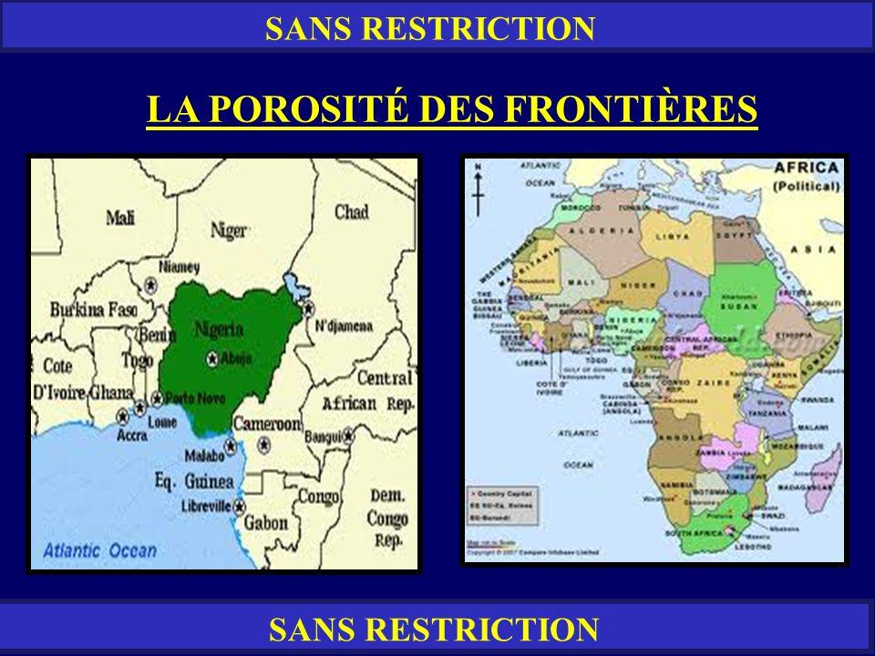 SANS RESTRICTION LA POROSITÉ DES FRONTIÈRES