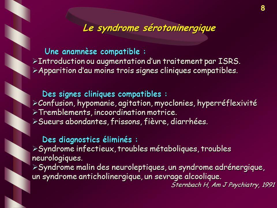 8 Des diagnostics éliminés : Syndrome infectieux, troubles métaboliques, troubles neurologiques. Syndrome infectieux, troubles métaboliques, troubles