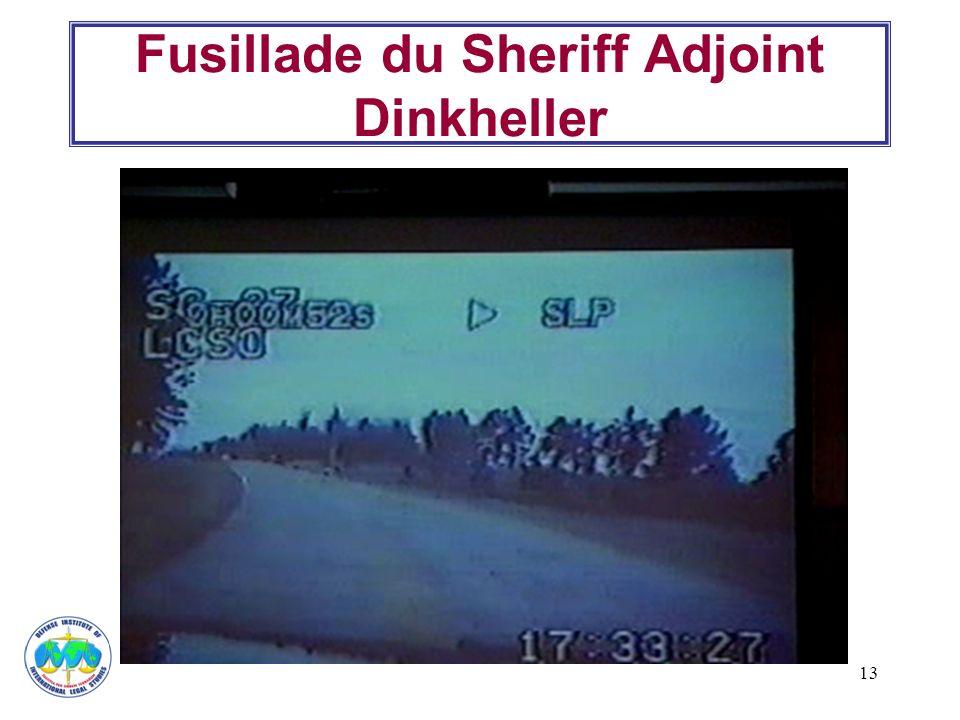 13 Fusillade du Sheriff Adjoint Dinkheller