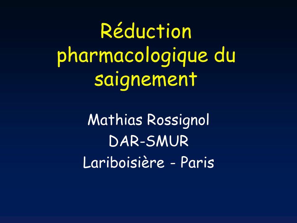 Réduction pharmacologique du saignement périopératoire : En résumé (2) Risque thrombotique : hypothèse non résolue d une augmentation faible mais cliniquement signifiante.