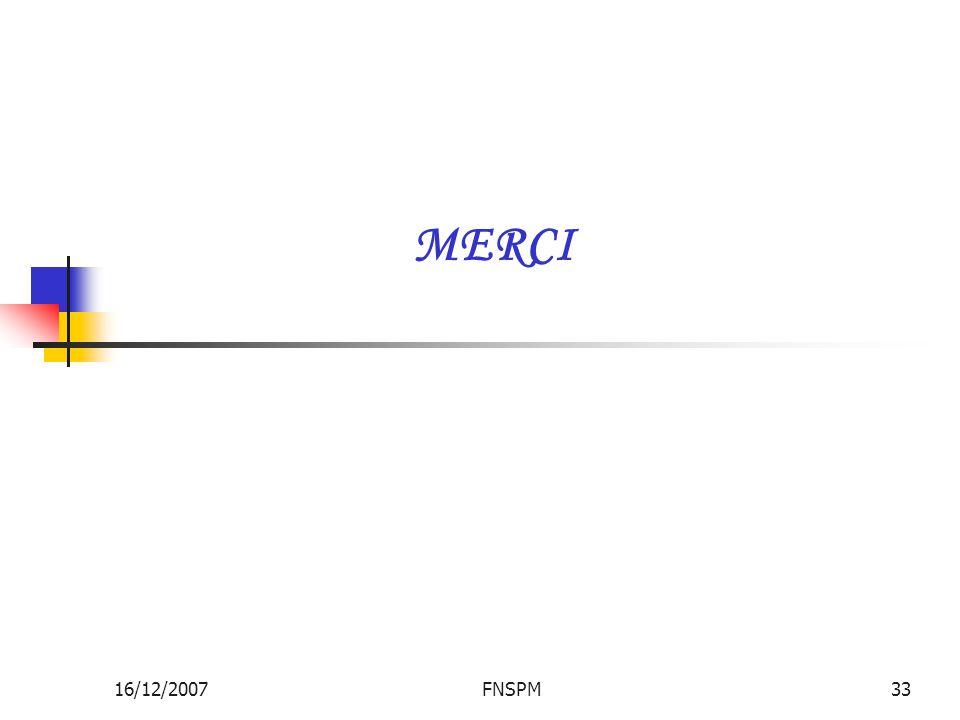 16/12/2007FNSPM33 MERCI