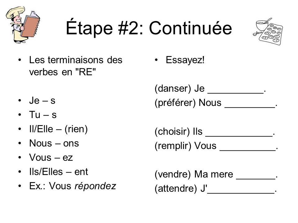 Étape #2: Continuée Les terminaisons des verbes en
