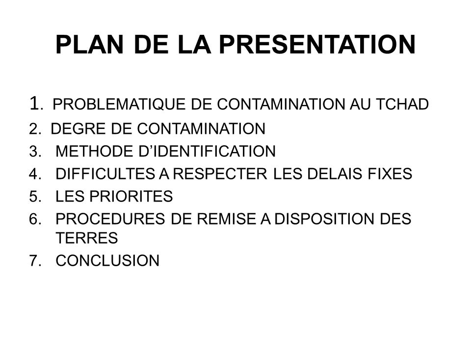 PLAN DE LA PRESENTATION 1. PROBLEMATIQUE DE CONTAMINATION AU TCHAD 2.