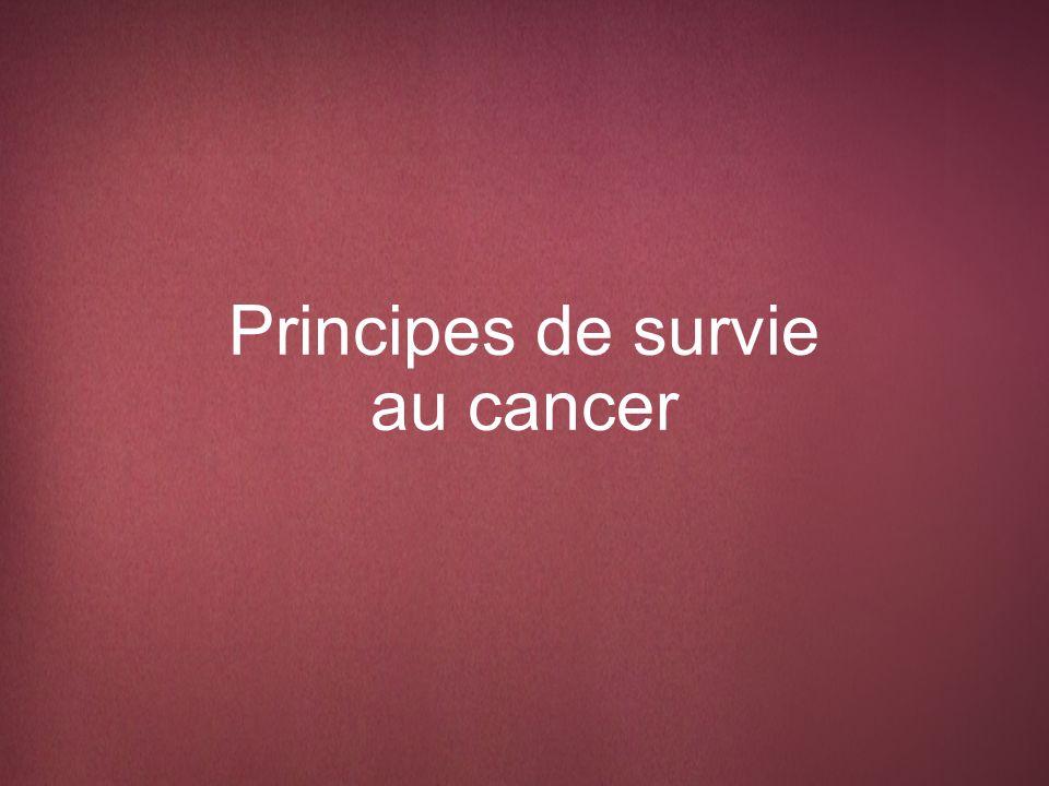 Survivre au cancer Dès le diagnostic et pour le reste de sa vie, l individu chez qui on a diagnostiqué un cancer est un survivant....