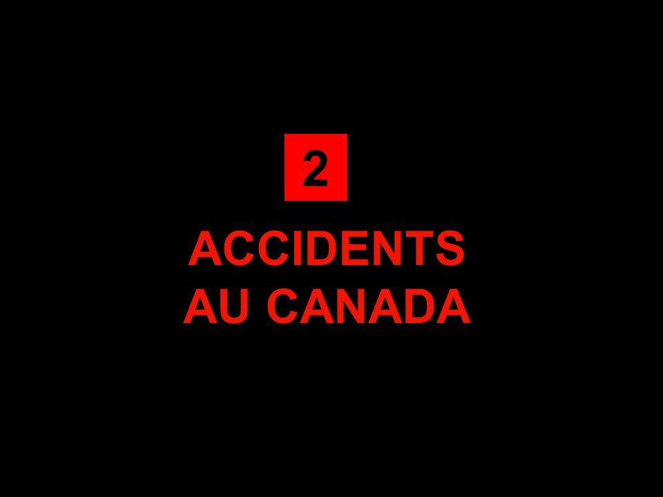ACCIDENTS AU CANADA 2