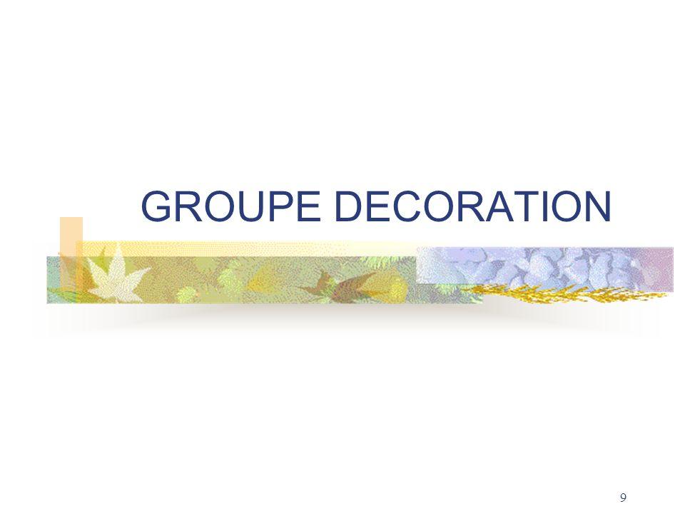 9 GROUPE DECORATION
