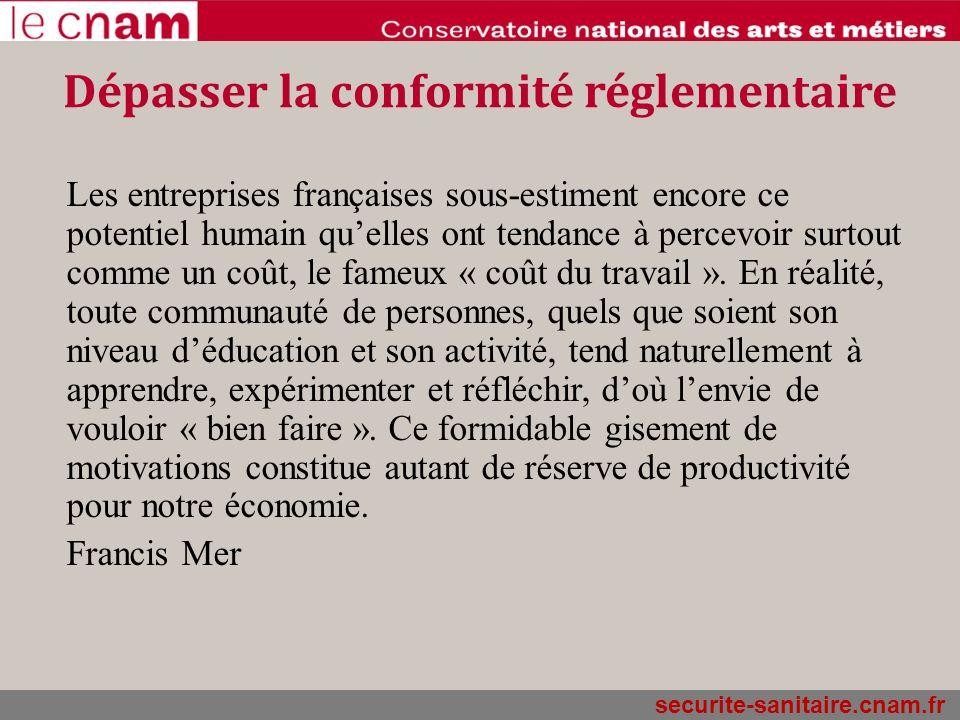 securite-sanitaire.cnam.fr Dépasser la conformité réglementaire Les entreprises françaises sous-estiment encore ce potentiel humain quelles ont tendan
