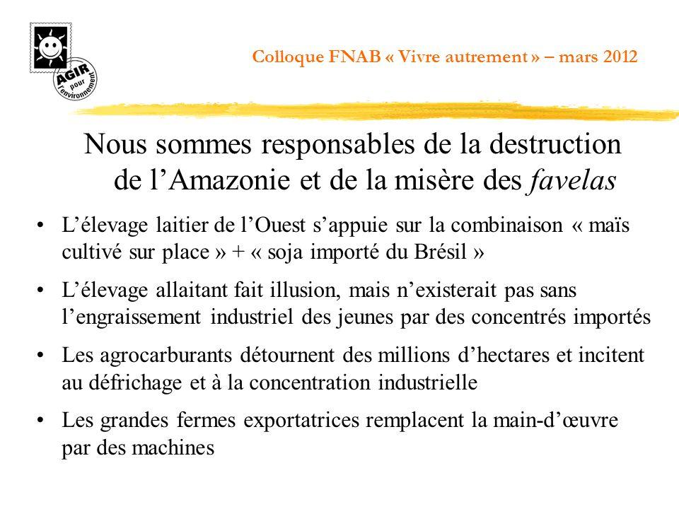 5. La bio, une alternative à grande échelle Colloque FNAB « Vivre autrement » – mars 2012