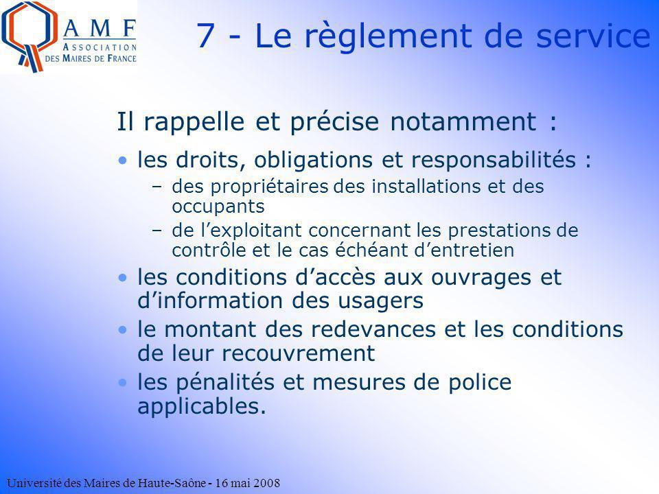 Université des Maires de Haute-Saône - 16 mai 2008 Il rappelle et précise notamment : les droits, obligations et responsabilités : –des propriétaires