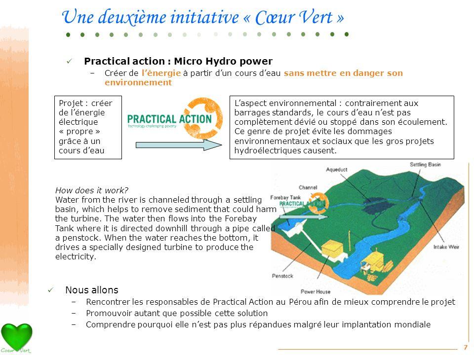 7 Laspect environnemental : contrairement aux barrages standards, le cours deau nest pas complètement dévié ou stoppé dans son écoulement. Ce genre de